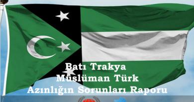 Batı Trakya Müslüman Türk Azınlığın Sorunları Raporu